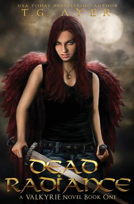Dead Radiance: A Valkyrie Novel - Book 1 Cover Image