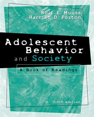 Adolescent Behavior and Society: A Book of Readings Cover Image