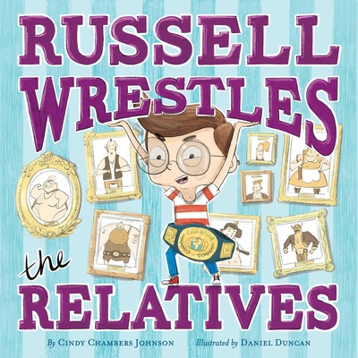 Russell Wrestles the Relatives Cover Image