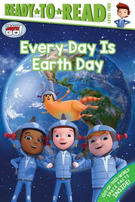 Every Day Is Earth Day (Ready Jet Go!) Cover Image