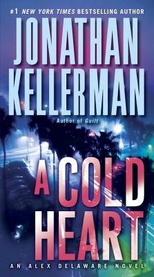 A Cold Heart: An Alex Delaware Novel Cover Image
