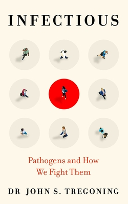 Infectious: Pathogens and How We Fight Them Cover Image