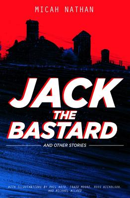 Jack the Bastard and Other Stories Cover