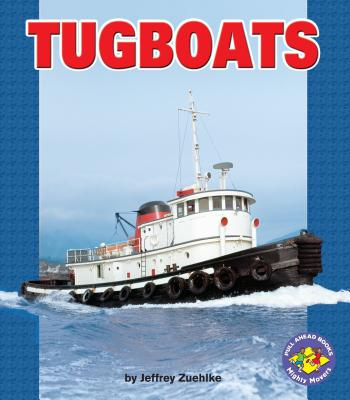 Tugboats (Pull Ahead Books) Cover Image