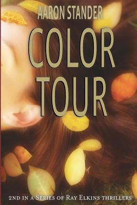 Color Tour (Ray Elkins Thrillers #2) Cover Image