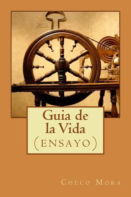 Guia de la Vida: (ensayo) Cover Image
