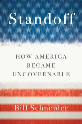 Standoff: How America Became Ungovernable Cover Image