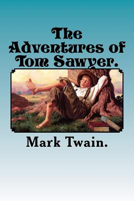 The Adventures of Tom Sawyer. Cover Image
