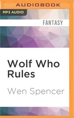 Wolf Who Rules (Elfhome #2) Cover Image