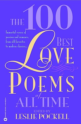 The 100 Best Love Poems of All Time Cover Image