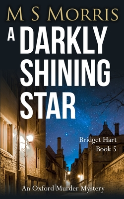 A Darkly Shining Star: An Oxford Murder Mystery Cover Image