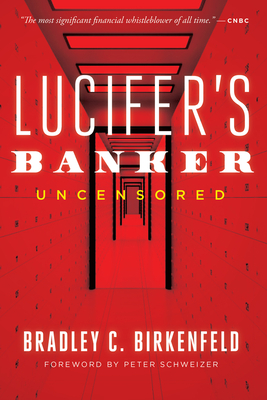 Lucifer's Banker Uncensored: The Untold Story of How I Destroyed Swiss Bank Secrecy Cover Image