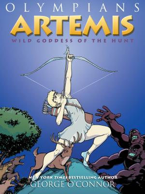 Olympians: Artemis: Wild Goddess of the Hunt Cover Image