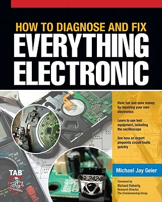 How to Diagnose and Fix Everything Electronic Cover Image
