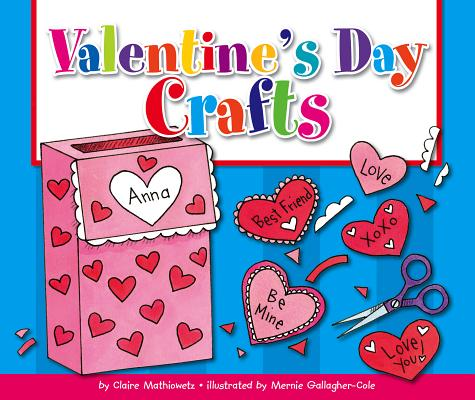 Valentine's Day Crafts (Holiday Crafts) Cover Image