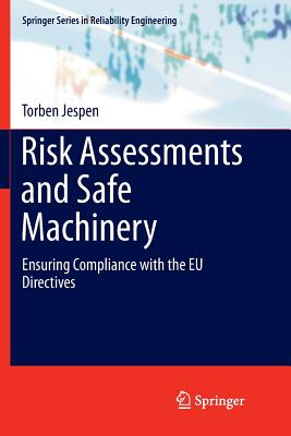 Risk Assessments and Safe Machinery: Ensuring Compliance with the Eu Directives Cover Image