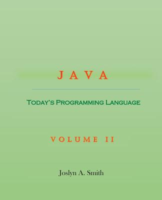 Java: Today's Programming Language Volume II Cover Image