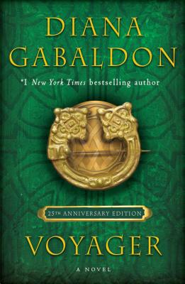 Voyager (25th Anniversary Edition): A Novel (Outlander #3) Cover Image