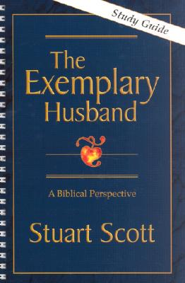 The Exemplary Husband: A Biblical Perspective Cover Image