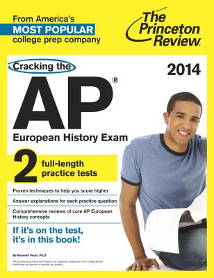 Cracking the AP European History Exam, 2014 Edition Cover Image