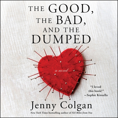 The Good, the Bad, and the Dumped Lib/E Cover Image