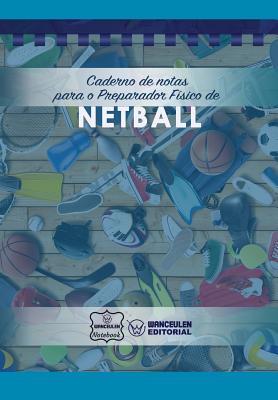 Caderno de notas para o Preparador Físico de Netball Cover Image