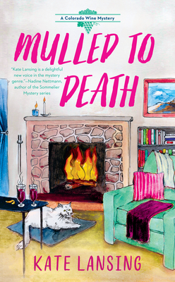 Mulled to Death (A Colorado Wine Mystery #3) Cover Image