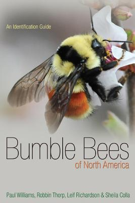 Bumble Bees of North America: An Identification Guide (Princeton Field Guides #89) Cover Image