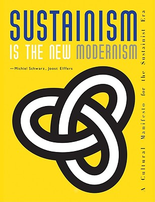 Sustainism Is the New Modernism Cover