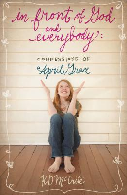 In Front of God and Everybody: Confessions of April Grace Cover Image