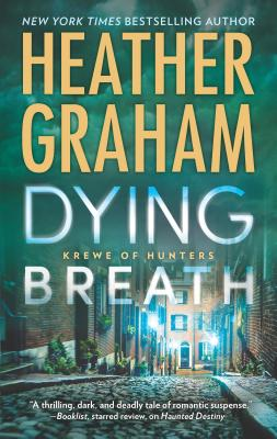 Dying Breath: A Heart-Stopping Novel of Paranormal Romantic Suspense (Krewe of Hunters #21) Cover Image