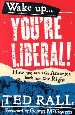 Wake Up, You're Liberal! Cover