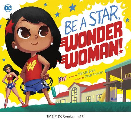 Be a Star, Wonder Woman! (DC Super Heroes #26) Cover Image