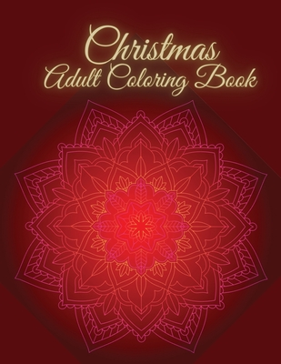 Christmas Adult Coloring Book: Christmas Adult Coloring book for Adult Relaxation Cover Image