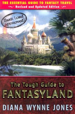 The Tough Guide to Fantasyland Cover
