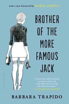 Brother of the More Famous Jack: A Novel Cover Image