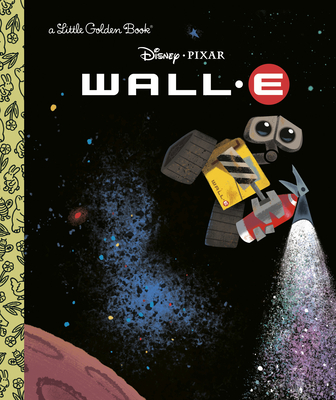 WALL-E (Disney/Pixar WALL-E) (Little Golden Book) Cover Image