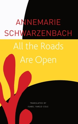 All the Roads Are Open: The Afghan Journey (The Seagull Library of German Literature) Cover Image