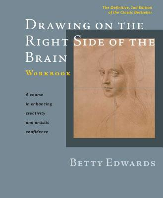 Drawing on the Right Side of the Brain Workbook: The Definitive, Updated 2nd Edition Cover Image