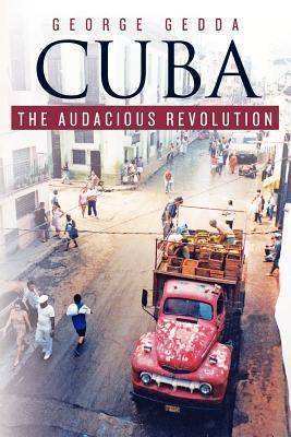 Cuba - The Audacious Revolution Cover
