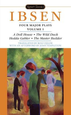 Four Major Plays, Volume I (Four Plays by Ibsen #1) Cover Image