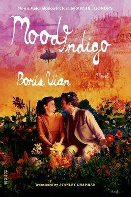 Mood Indigo: A Novel (FSG Classics) Cover Image