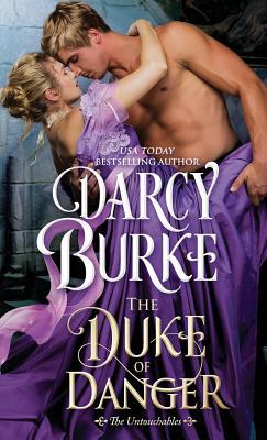 Cover for The Duke of Danger (Untouchables #6)