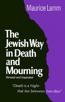 Jewish Way in Death and Mourning Cover Image