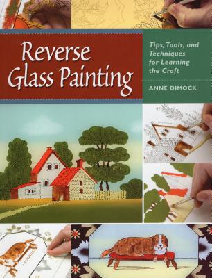 Reverse glass painting tips tools and techniques for for Glass painting techniques