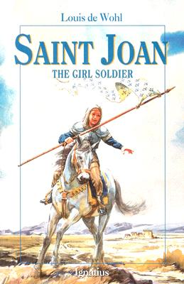 Saint Joan: The Girl Soldier Cover Image