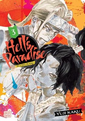 Hell's Paradise: Jigokuraku, Vol. 3 (Hell's Paradise: Jigokuraku #3) Cover Image