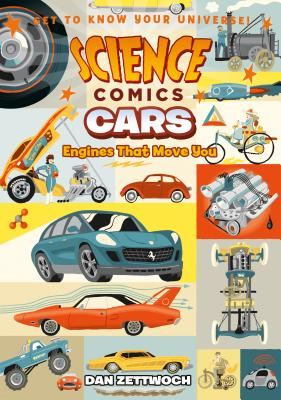 Science Comics: Cars: Engines That Move You Cover Image