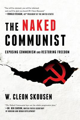 The Naked Communist: Exposing Communism and Restoring Freedom (Freedom in America #2) Cover Image
