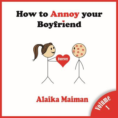 How to Annoy your Boyfriend: Forever Cover Image